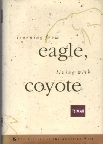 Learning from Eagle, Living With Coyote