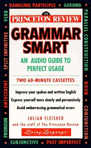 Princeton Review Grammar Smart: A Guide to: Fleisher, Julian