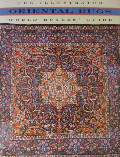 Oriental Rugs: The Illustrated World