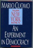 The New York Idea. An Experiment in Democracy. Signed Copy.