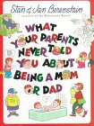 9780517596715: What Your Parents Never Told You About Being A Mom Or Dad