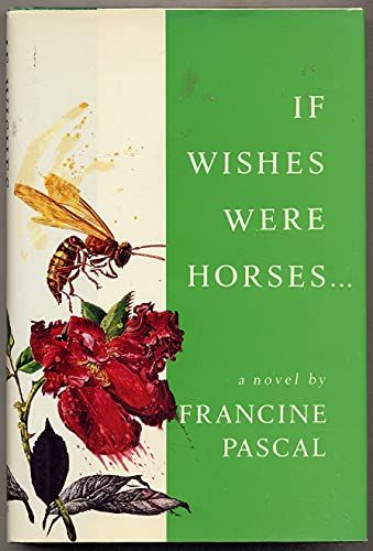 If Wishes Were Horses . . .: Pascal, Francine