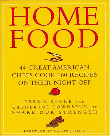 HOME FOOD. 44 Great American Chefs Cook 160 Recipes on Their Night Off.