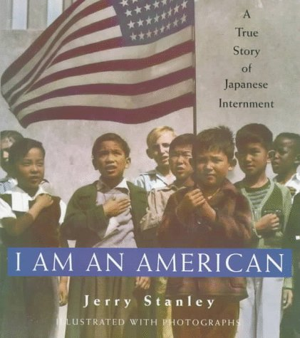 I am an American A True Story of Japanese Internment: Stanley, Jerry