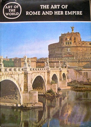 The Art of Rome and Her Empire: Heinz Kahler