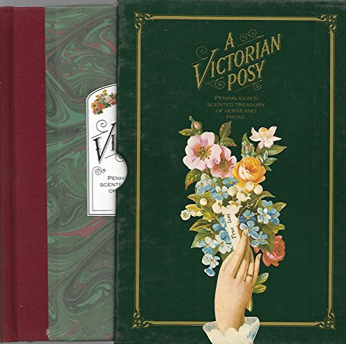 9780517599013: A Victorian Posy: A Treasury of Verse and Prose Scented by Penhaligon's