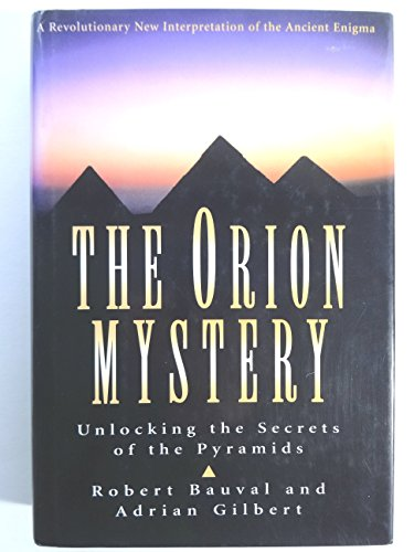 9780517599037: The Orion Mystery: Unlocking the Secrets of the Pyramids