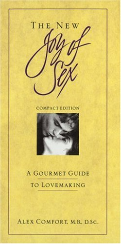 9780517599105: The New Joy of Sex: A Gourmet Guide to Lovemaking in the Nineties (The joy of sex series)