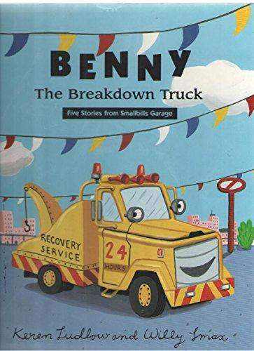 9780517599211: Benny the Breakdown Truck: Five Stories from Smallbills Garage