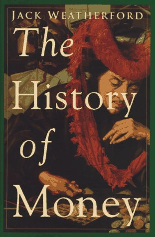 9780517599808: The History of Money