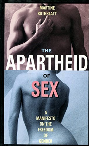 9780517599976: The Apartheid of Sex: A Manifesto on the Freedom of Gender