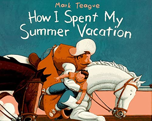 9780517599983: How I Spent My Summer Vacation: (Parents' Choice Award Book for Illustration)