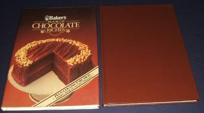 9780517600092: Baker's Book of Chocolate Riches