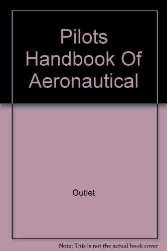 Pilots Handbook of Aeronautical Knowledge: Federal Aviation Administration