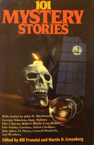 101 Mystery Stories.: Pronzini, Bill; Greenberg, Martin H.