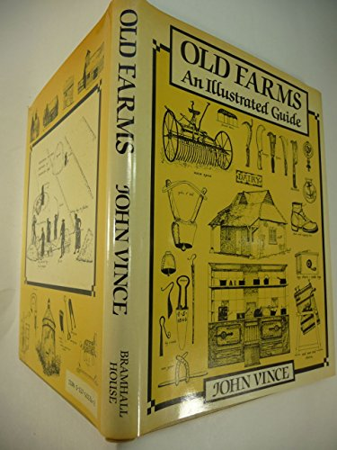 9780517605561: Old Farms : An Illustrated Guide