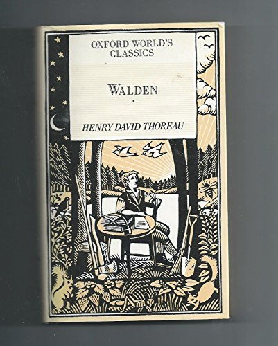 Walden, or Life in the Woods (Oxford: Henry David Thoreau,