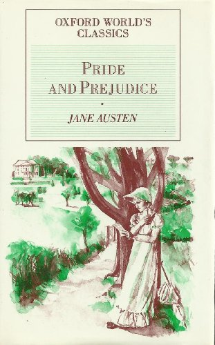 Pride & Prejudice (Oxford World's Classics): Jane Austen