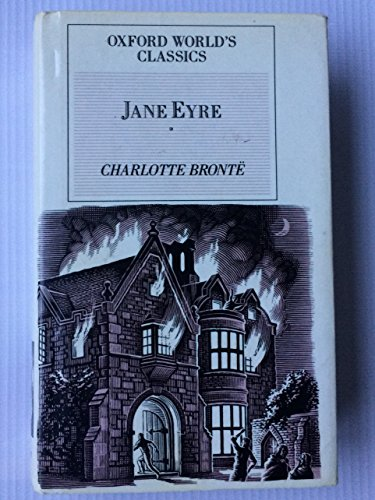 Jane Eyre: Oxford World Classics (Oxford World's: Charlotte Bronte