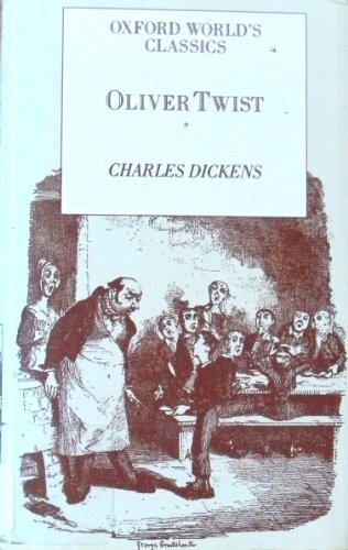 Oliver Twist (Oxford World Classics): Charles Dickens