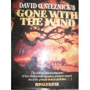 David O. Selznick's, Gone with the Wind: Ronald Haver