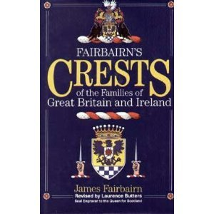 Fairbairn's Crests of the Families of Great Britain and Ireland