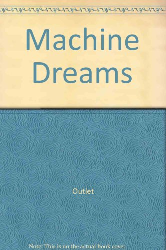 9780517612309: Machine Dreams
