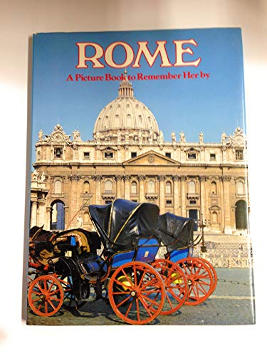 9780517614013: Rome: A Picture Book To Remember Her By