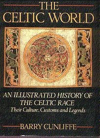 9780517615331: Celtic World: An Illustrated History of the Celtic Race: Their Culture, Customs and Legends