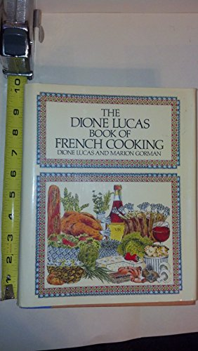 9780517615348: The Dione Lucas Book of French Cooking