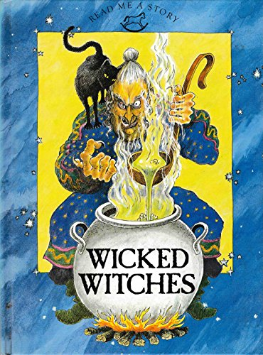 9780517615478: Wicked Witches (Read Me a Story Series)