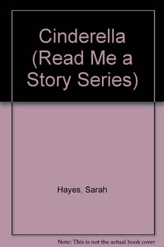 Cinderella and other stories: Hayes, Sarah - reteller, Tomblin, Gill, ill.,