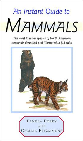 9780517616765: An Instant Guide to Mammals (Instant Guides)