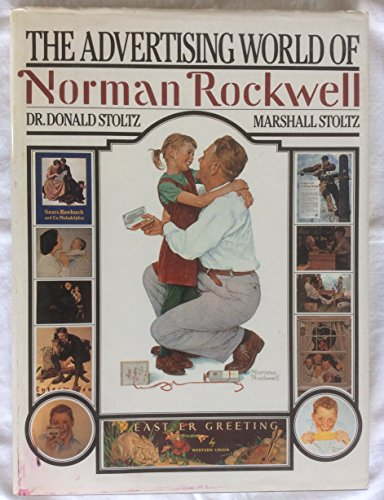 9780517618080: The Advertising World of Norman Rockwell
