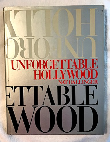 9780517618127: Unforgettable Hollywood