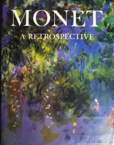 9780517618240: Great Masters of Art: Monet: A Retrospective