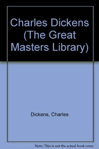 9780517618318: Charles Dickens: Great Masters Library Crp (The Great Masters Library)