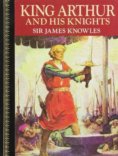 9780517618851: King Arthur & His Knights (Children's Classics)