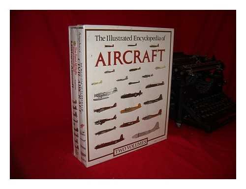 9780517621554: The Illustrated Encylopedia of Aircraft: Two Volumes: The Rand McNally Encyclopedia of Military Aircraft and World Encyclopedia of Civil Aircraft