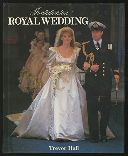 9780517622810: Invitation to a Royal Wedding/Andrew & Sarah