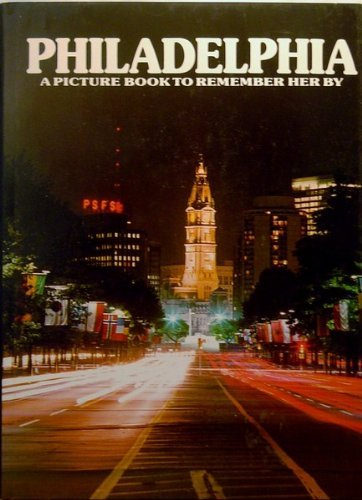 9780517623572: Philadelphia: A Picture Book to Remember Her by