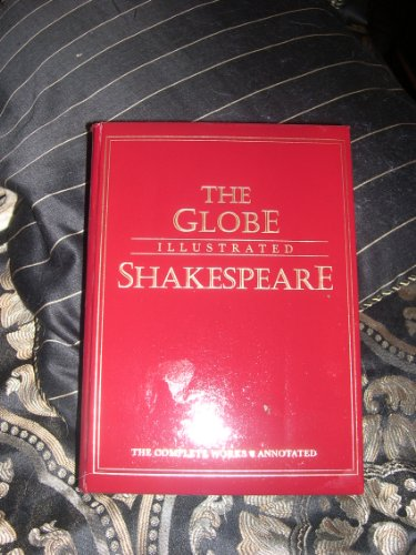 9780517623800: The Globe Illustrated Shakespeare: The Complete Works