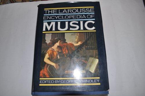 Larousse Encyclopedia of Music: Hindley, Geoffrey
