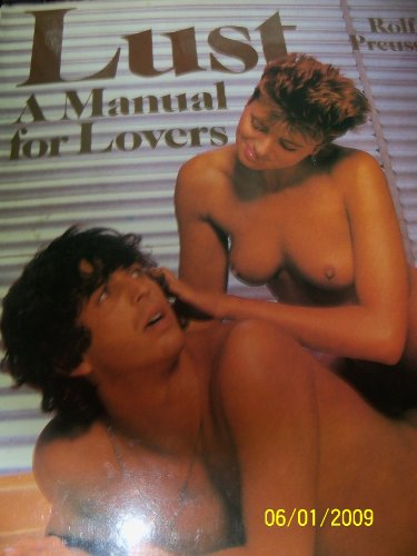 9780517624302: Lust: A Lovers Manual