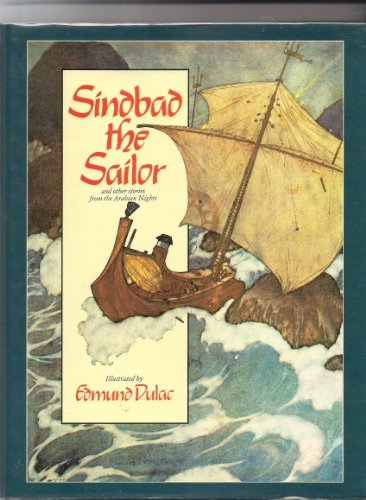 Sindbad The Sailor & Other Stories From: Edmund Dulac