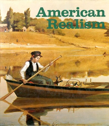 American Realism: A Pictorial Survey From the Early Eighteenth Century to the 1970's: Mathey, ...