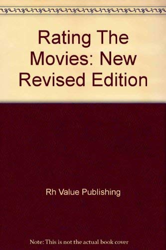 Rating The Movies: New Revised Edition: Rh Value Publishing