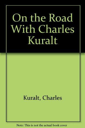 9780517629086: On the Road with Charles Kural