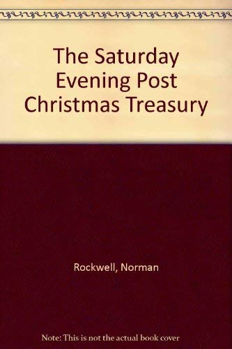 The Saturday Evening Post Christmas Treasury (9780517629260) by [???]