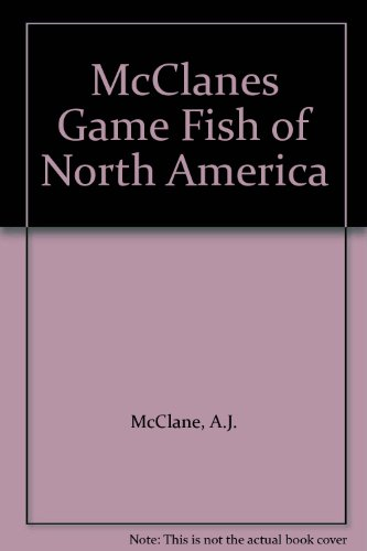McClanes Game Fish of North America (0517629941) by A.J. McClane